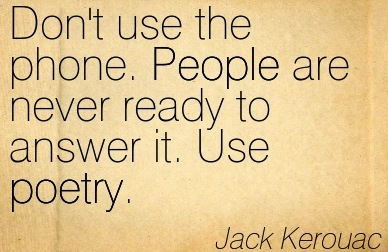 Quotation-Jack-Kerouac-poetry-people-Meetville-Quotes-235035